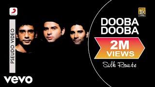 Dooba Dooba - Silk Route | Official Hindi Pop Song - YouTube
