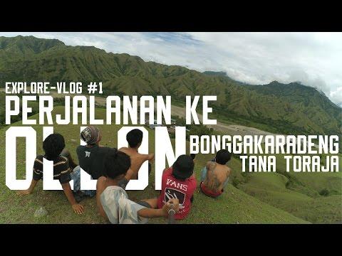 Video EXPLORE-VLOG #1 Perjalanan ke OLLON - Bonggakaradeng, Tana Toraja | DEATA Explorer Crew