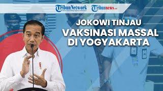 Jokowi Tinjau Vaksinasi Covid-19 di Yogyakarta, Presiden: untuk Dukung Pariwisata & Ekonomi Bangkit
