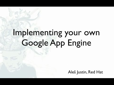 Implementing your own Google App Engine