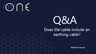 Does the In-One cable include earthing cable ?