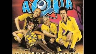 Aqua - Bumble Bees [Dawich Mix]