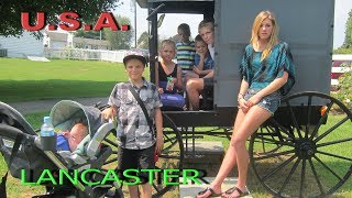 The Amish community in Lancaster -- U.S.A. & Canada ep31 - Travel video vlog calatorii tourism
