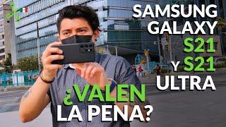 Samsung Galaxy S21 y S21 Ultra: ¿VALEN LA PENA?
