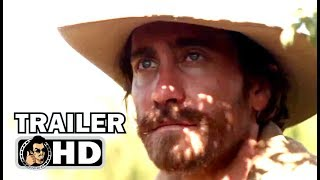 THE SISTERS BROTHERS Official Trailer (2018) Jake Gyllenhaal, Joaquin Phoenix Western Movie HD