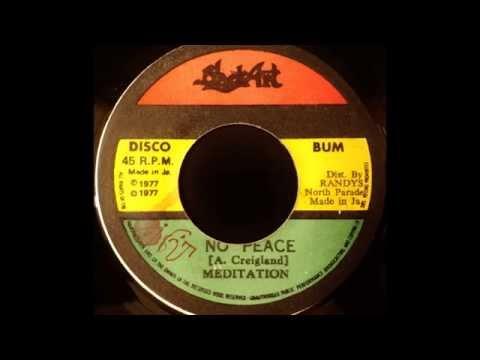 THE MEDITATIONS – No Peace [1977]