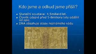Nové dôkazy od prehistorických moderných civilizácií po súčasnosť *3