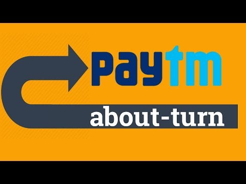 Paytm's about-turn