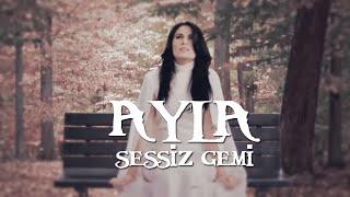 Sessiz Gemi - Ayla - (Official Video) - 2016 - Yeni