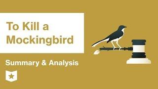 To Kill A Mockingbird    Summary & Analysis   Harper Lee