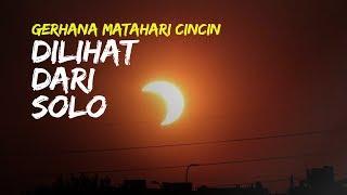 Penampakan Gerhana Matahari Cincin Bila Dilihat dari Kawasan Solo Raya, Durasi 3 Jam 33 Menit