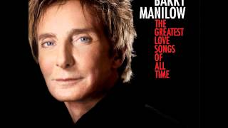 Barry Manilow - 12 - When You Were Sweet Sixteen