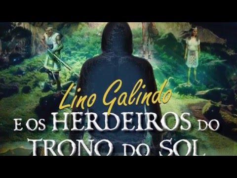 Lino Galindo e os Herdeiros do Trono do Sol - Book Trailer
