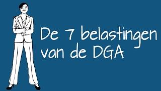 De zeven belastingen van de DGA