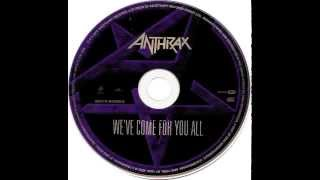 02 Anthrax ~ What doesn't die
