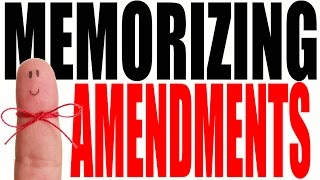 The US Constitutional Amendments: Easy Ways to Remember
