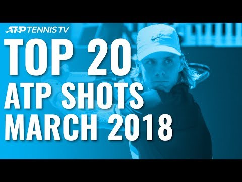 Top 20 ATP Tennis Shots from March 2018