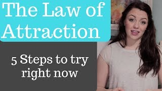 The Law of Attraction: Get what you want