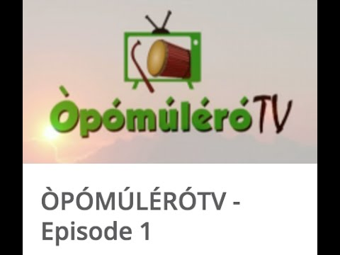 ÒPÓMÚLÉRÓ TV -Episode 1