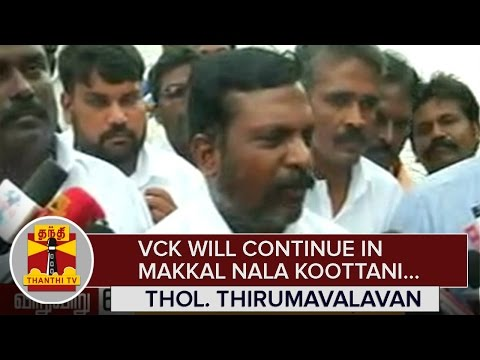 VCK-will-continue-in-Makkal-Nala-Koottani--Thol-Thirumavalavan-Thanthi-TV