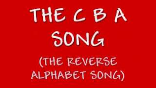 Funny Backwards Alphabet Song: The CBA Song