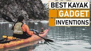 Top 5 Best Kayak Gadget & Gear Inventions