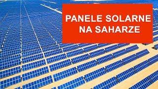 A gdyby tak pokryć Saharę panelami słonecznymi?
