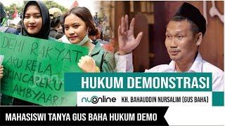 Hukum Demonstrasi Menurut Gus Baha'
