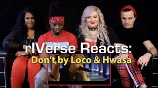 rIVerse Reacts: Don't by Loco & Hwasa - M/V Reaction