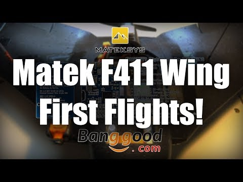 Matek F411-Wing - Part 2 First flights!