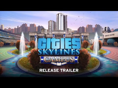 Cities: Skylines Campus Release Trailer | Available NOW thumbnail