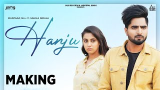 Hanju | (Making) | Mantaaz Gill | New Punjabi Songs 2020 | Latest Punjabi Song 2020 | Jass Records