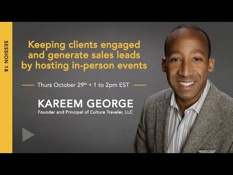 "Kareem George ""Keeping Your Clients Engaged & Generating New Leads with In-person and Live Events"""
