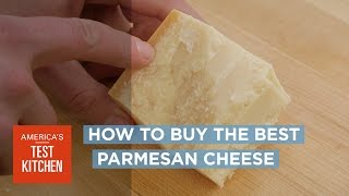 Science: How to Buy the Best Parmesan Cheese