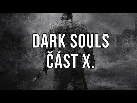 Dark Souls část X.