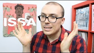 The Needle Drop - 21 Savage - Issa Album ALBUM REVIEW