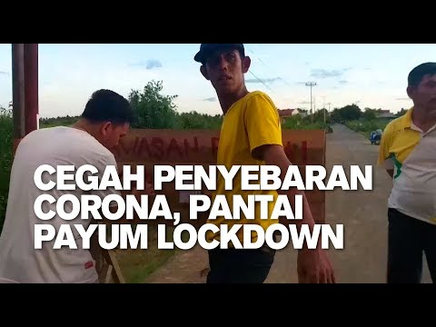Cegah Penyebaran Corona, Pantai Payum Lockdown