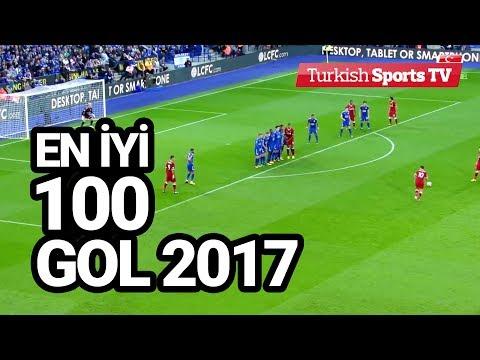 EN İYİ 100 GOL. 2017 de atılan muhteşem 100 gol