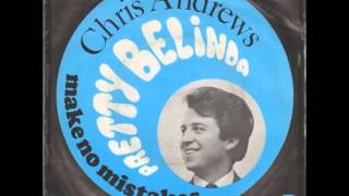 Chris Andrews - Pretty Belinda