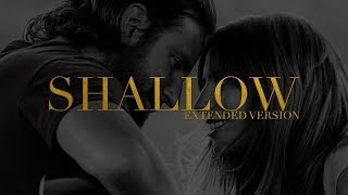 Lady Gaga, Bradley Cooper   Shallow (Extended Version)