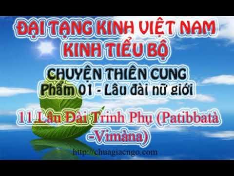 Kinh Tiểu Bộ - 139. Chuyện Thiên Cung - Phẩm 1: Lâu Đài Nữ Giới - 11.Lâu Đài Trinh Phụ (Patibbatà -Vimàna)