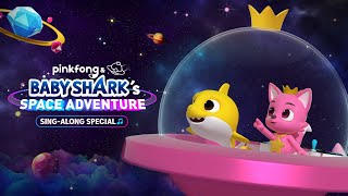 [Trailer] Pinkfong & Baby Shark's Space Adventure Sing Along Special (30 Secs)