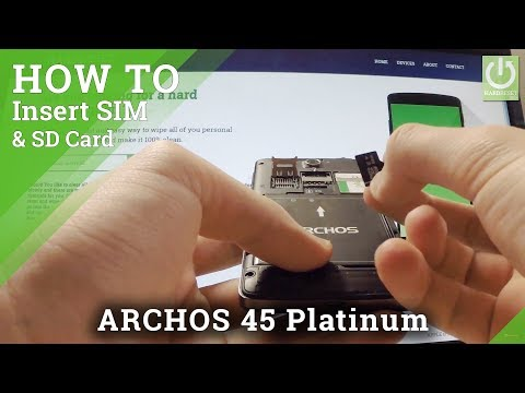 Install SIM and SD Card in ARCHOS 45 Platinum - Set SIM & SD Card