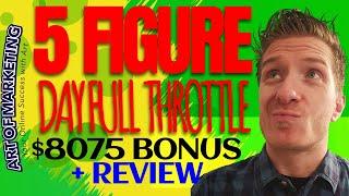 5FigureDay Full Throttle Review, Demo, $8075 Bonus