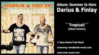Darius & Finlay Album: Tropicali (Album Version)