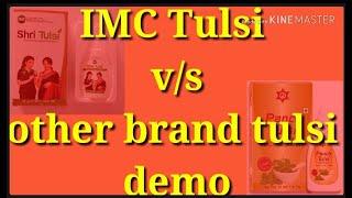 Imc Sri Tulsi Vs Other Tulsi Demo