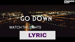 Mike Candys   Lights Go Down (Official Video HD)