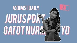 Jurus PDKT Gatot Nurmantyo - Asumsi Daily