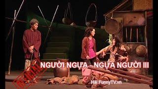 HÀI TẾT, Người ngựa ngựa người 3 -do Kênh Hài Funnytv sản xuất. www.funnyTV.vn - www.funnyTV.com.vn