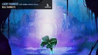 Kshmr xBali Bandits - lucky chances (original mix)